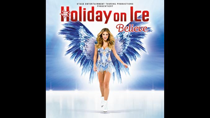 Holiday on Ice Believe
